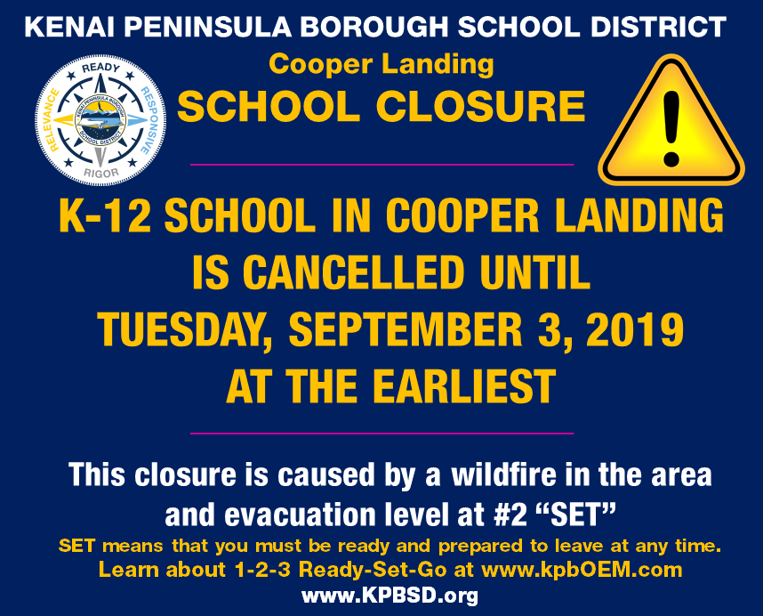 2019-08-29 Cooper Landing is closed